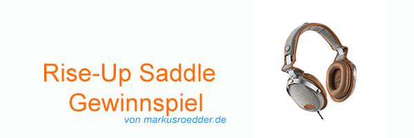 Rise-Up Saddle Kopfhörer Gewinnspiel Head